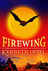 Firewing (The Silverwing Trilogy Book 3)