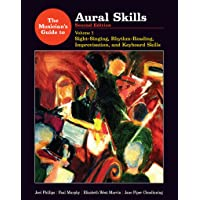 Musicians Guide Aural Skills - Sight Singing, Rhythm Reading and Keyboard Skills 2E Volume 1