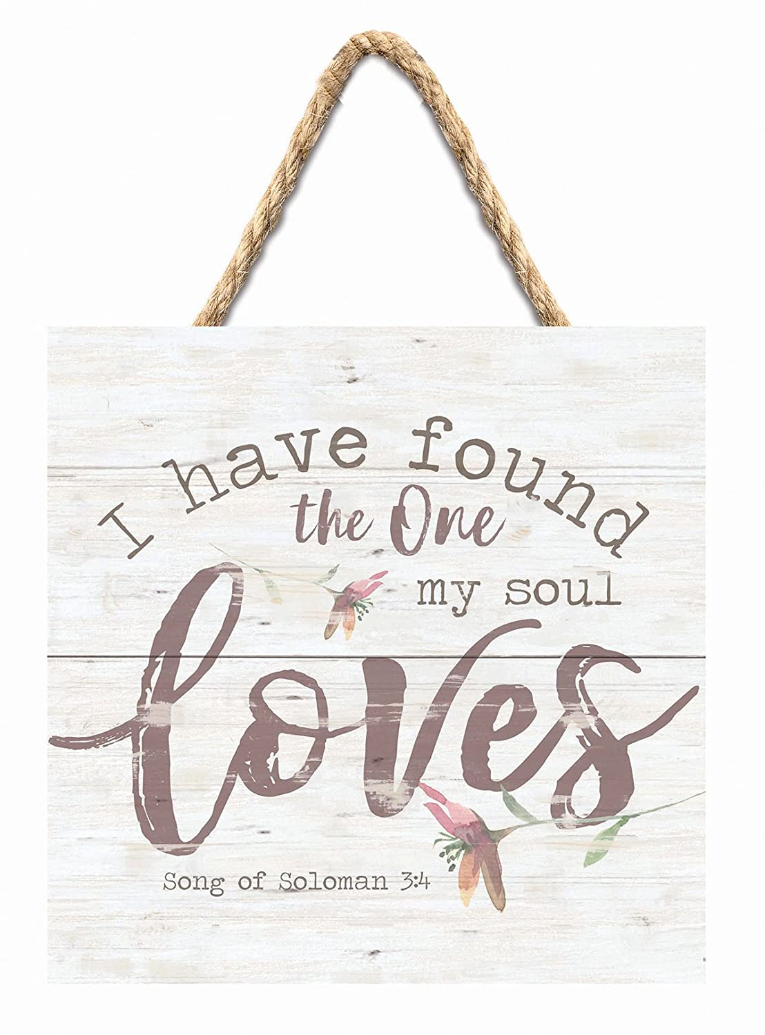 GRAHAM DUNN Found One Whom Soul Loves Whitewash 7 x 7 Inch Wood Pallet Wall Hanging Sign P