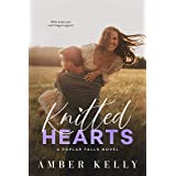 Knitted Hearts: A Small Town Romance (Poplar Falls Book 6)