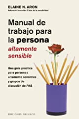 Manual de trabajo para la persona áltamente sensible (SALUD Y VIDA NATURAL) (Spanish Edition) Kindle Edition