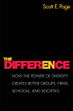 The Difference: How the Power of Diversity Creates Better Groups, Firms, Schools, and Societies - New Edition (English Edition)