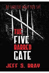 The Five Barred Gate Hardcover