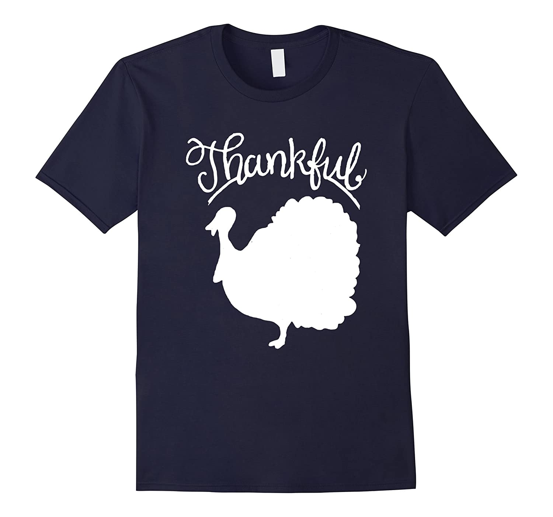 Thankful T Shirt Thanksgiving Turkey-CL