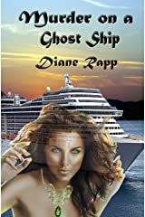 Murder on a Ghost Ship: High Seas Mystery (Volume 2) Paperback