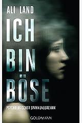 Ich bin böse: Psychologischer Spannungsroman (German Edition) eBook Kindle
