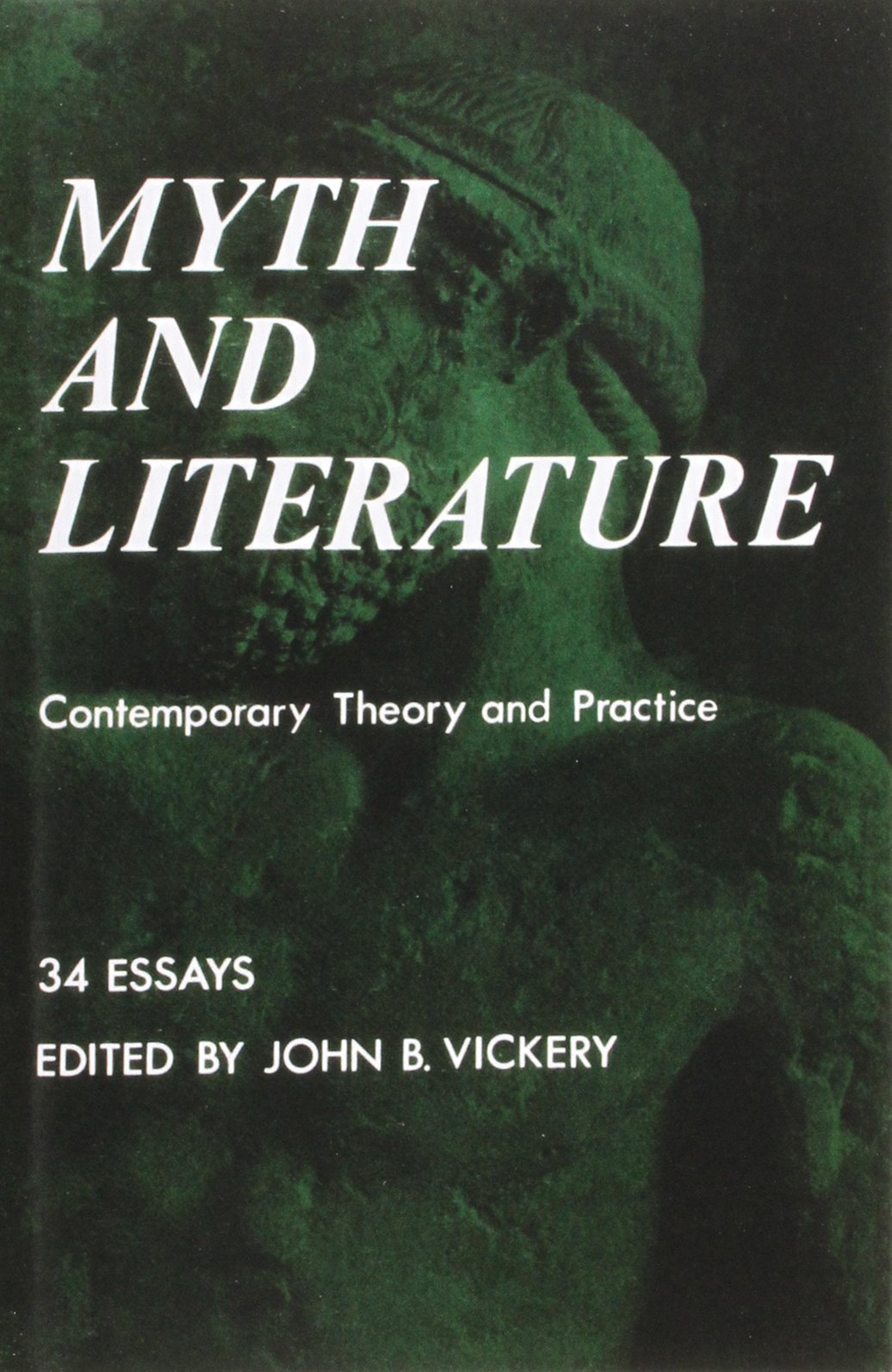 myth and literature contemporary theory and practice bison book myth and literature contemporary theory and practice bison book john b vickery 9780803252080 com books