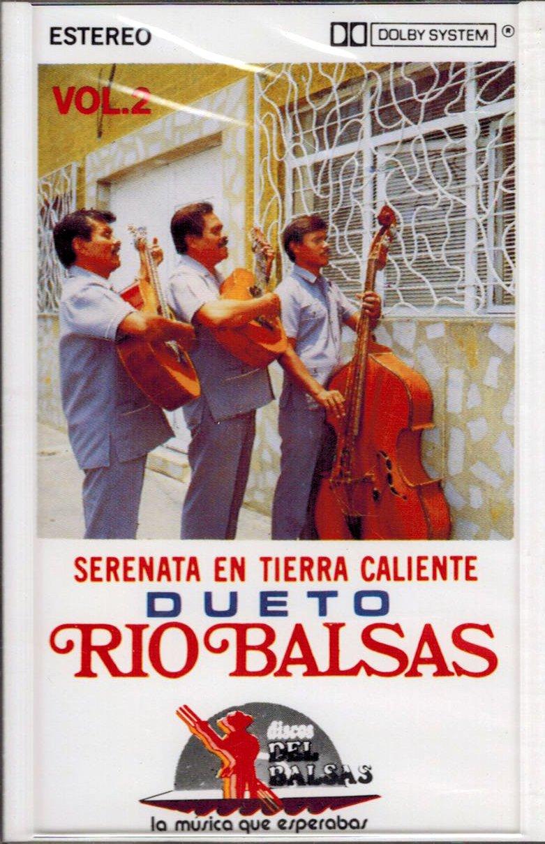 Dueto Rio Balsas (Volumen 2 Serenata En tierra Caliente) BRCass-052