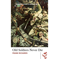 Old Soldiers Never Die (Library of Wales)