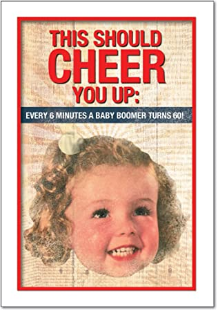 Amazon 5603 baby boomer birthday inappropriate birthday card 5603 baby boomer birthday inappropriate birthday card with envelope bookmarktalkfo Choice Image