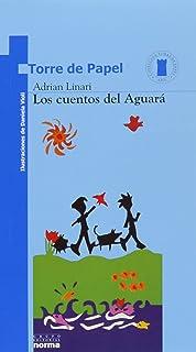 Los Cuentos Del Aguara (Spanish Edition)