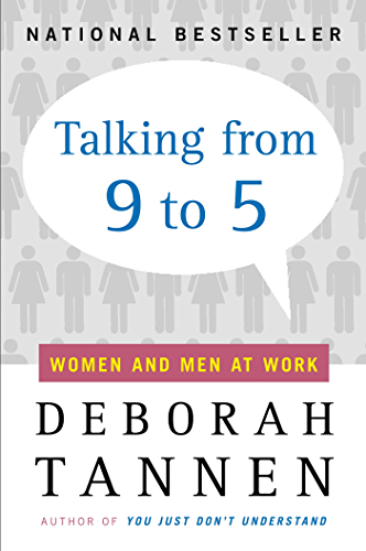 Talking from 9 to 5: Women and Men at Work