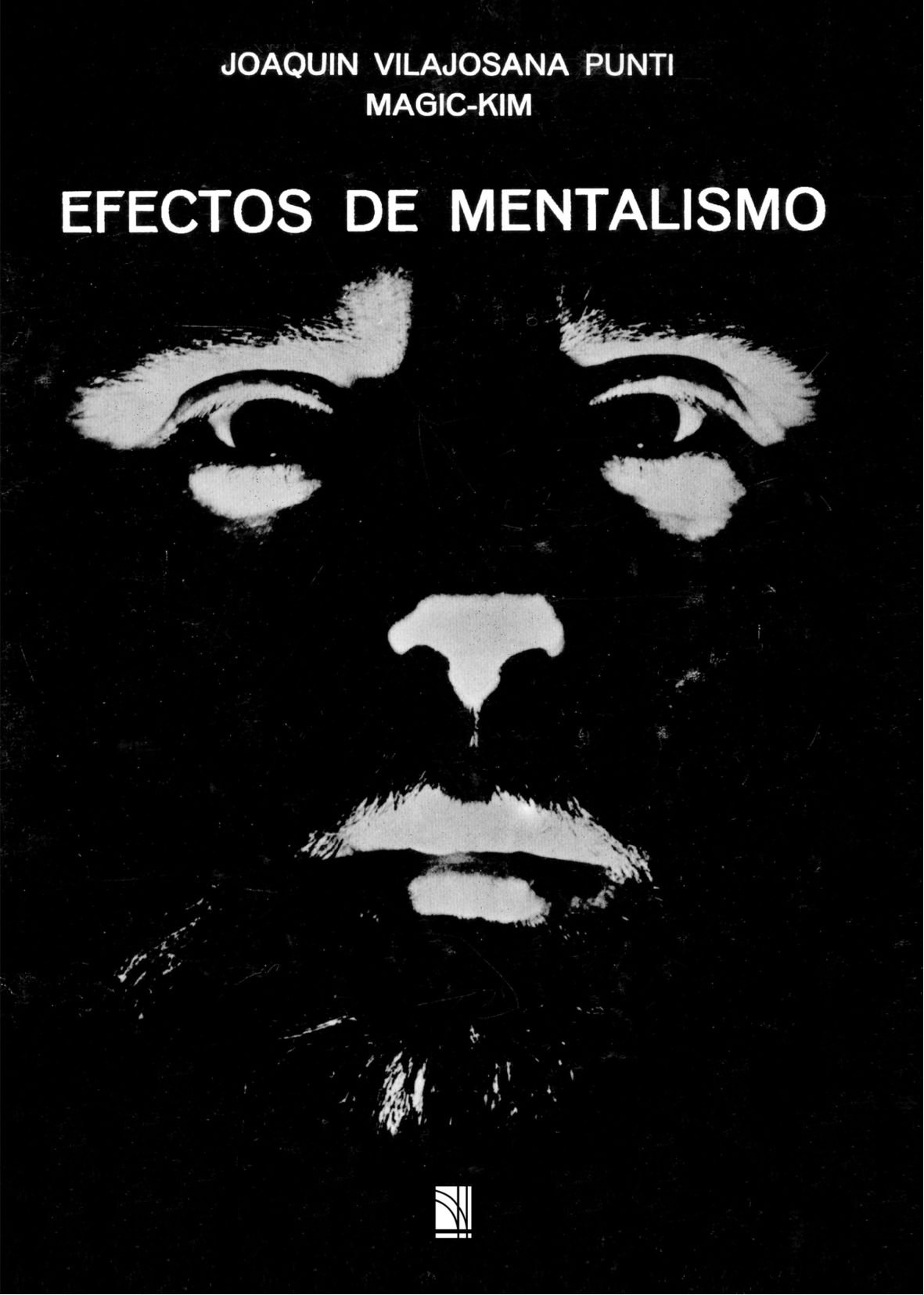 Efectos De Mentalismo Tapa blanda – 4 mar 2011 Magic-Kim Marrè Produccions Editorials Sl
