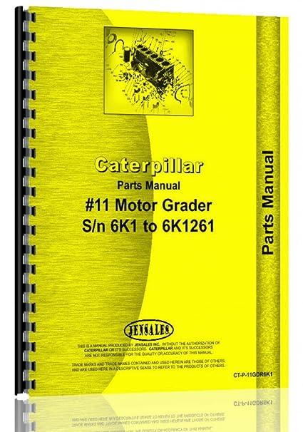 amazon com caterpillar grader 11 6k pts parts pts manual rh amazon com Parts Catalog Shop Manuals