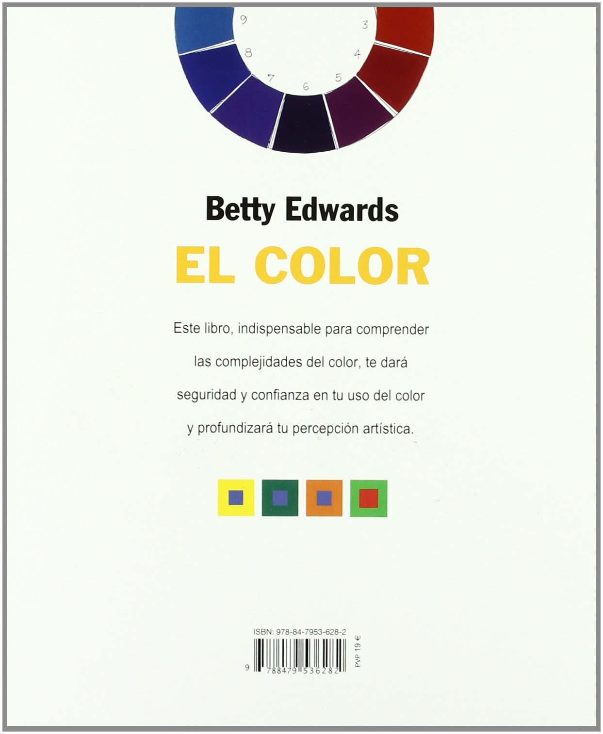 El Color/ the Color Un Metodo Para Dominar El Arte De Combinar Los Colores  / a Course in Mastering the Art of Mixing Colors (Spanish Edition): Betty  ...