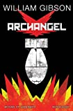 William Gibson's Archangel Graphic Novel