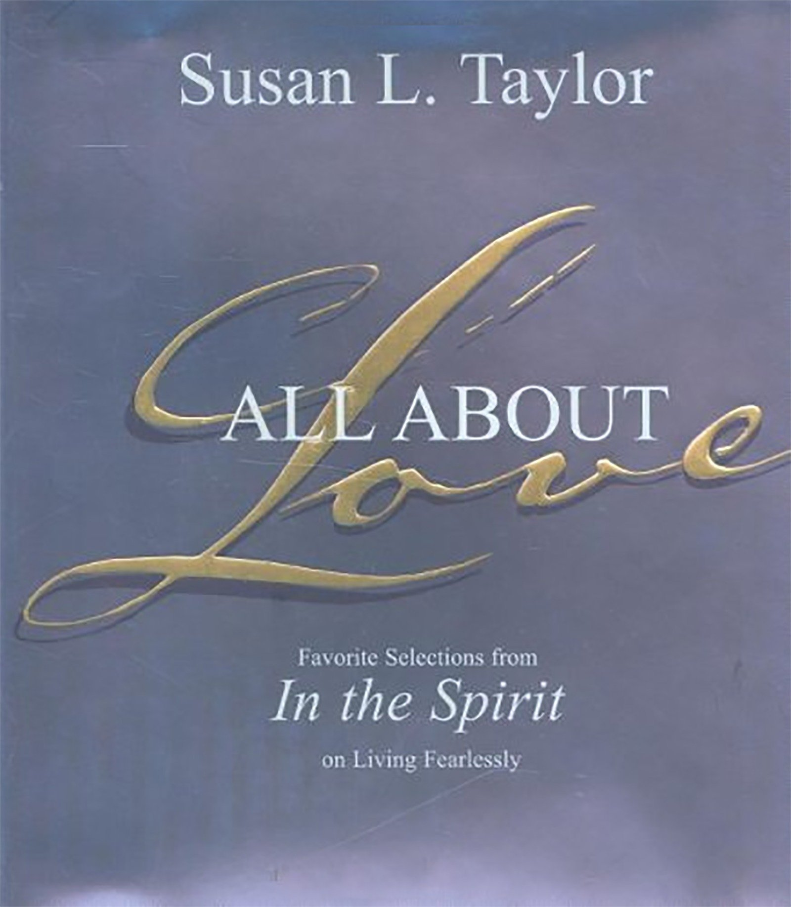 Download All About Love: Favorite Selections from In The Spirit on Living Fearlessly pdf