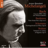 Michelangeli plays Bach, Beethoven, Schumann, Brahms
