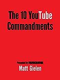 Ten Commandments of YouTube