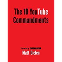 Ten Commandments of YouTube (English Edition)