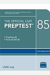 The Official LSAT PrepTest 85 (Official LSAT PrepTests) Kindle Edition