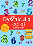 The Dyscalculia Toolkit: Supporting Learning Difficulties in Maths (Book & CD-Rom)