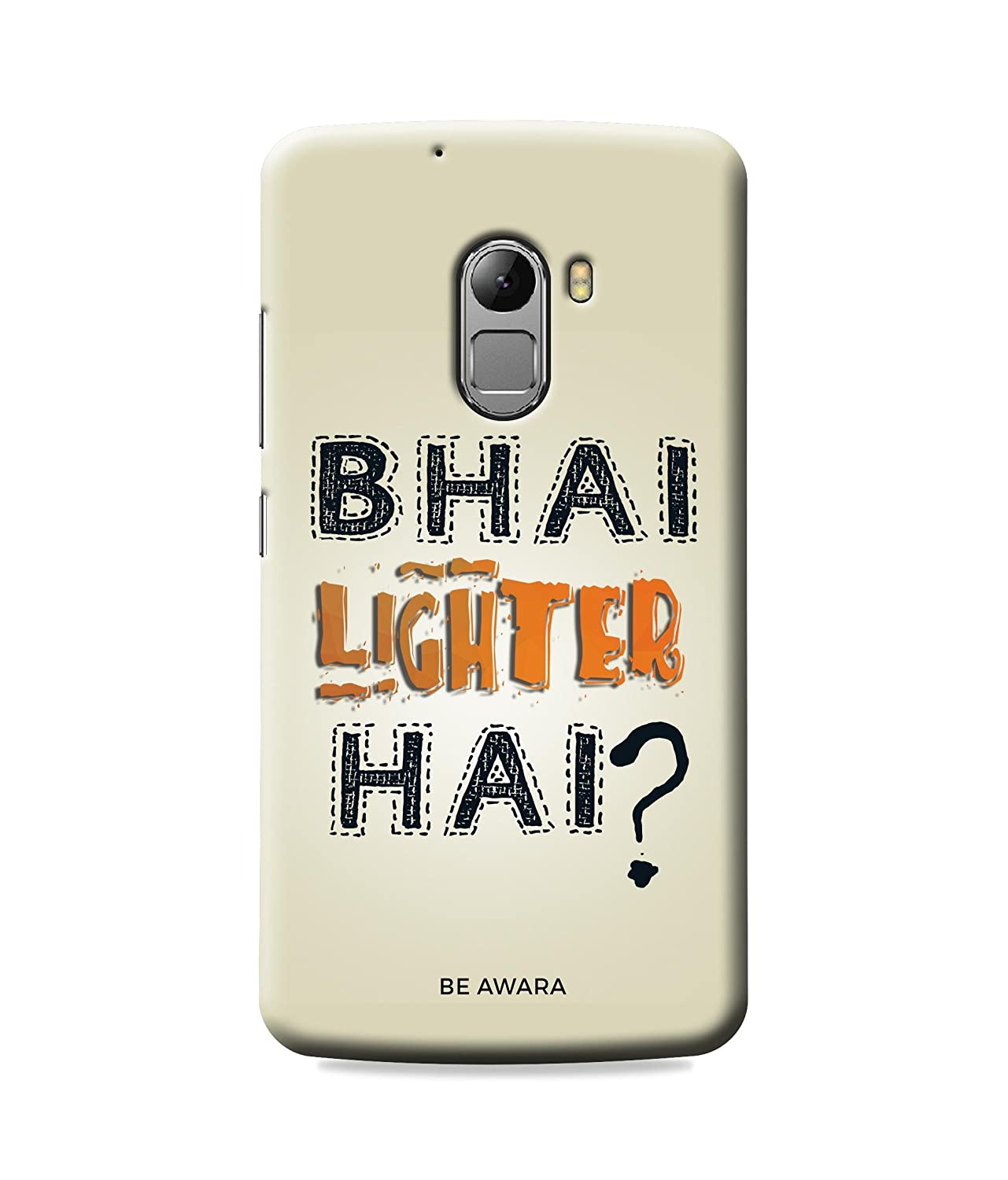 Be Awara Bhai Lighter Hai Back Cover Case for Lenovo K4 Amazon Electronics