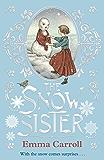 The Snow Sister (English Edition)