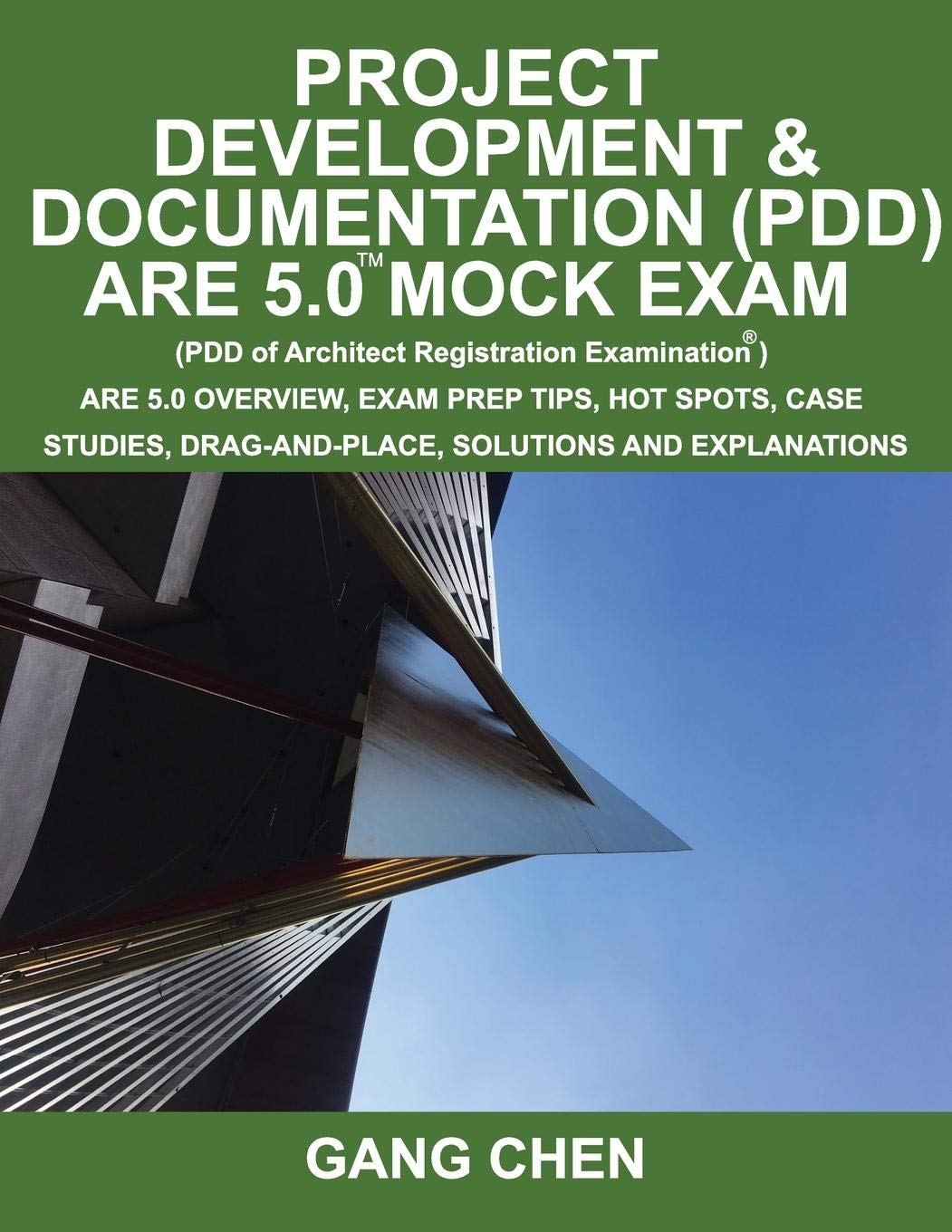 Project Development & Documentation (PDD) ARE 5 Mock Exam (Architect Registratio: ARE 5 Overview, Exam Prep Tips, Hot Spots, Case Studies, Drag-and-Place, Solutions and Explanations pdf epub