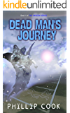 Dead Man's Journey (The Unseen Series Book 1)