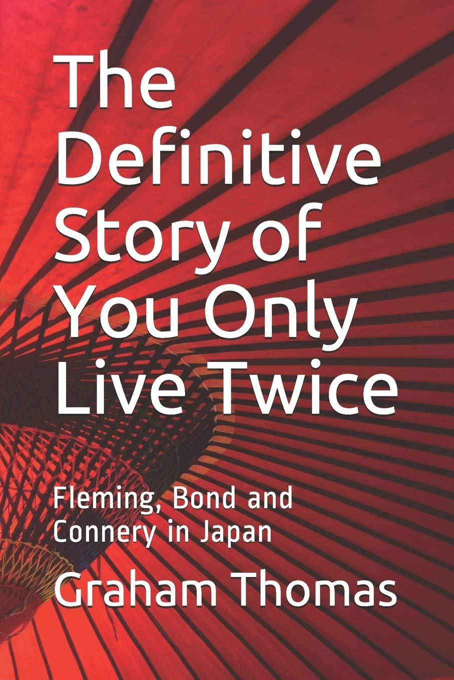 The Definitive Story Of You Only Live Twice: Fleming, Bond ...