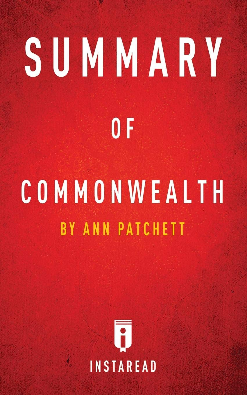 Summary of Commonwealth by Ann Patchett Includes Analysis ...