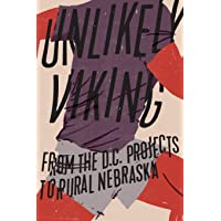 Unlikely Viking: From the D.C. Projects to Rural Nebraska