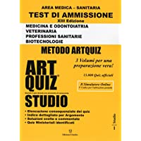 Artquiz Studio. Test di ammissione per Medicina, Odontoiatria, Veterinaria, Professioni Sanitarie e Biotecnologie. XIII Edizione A.A.2020-21