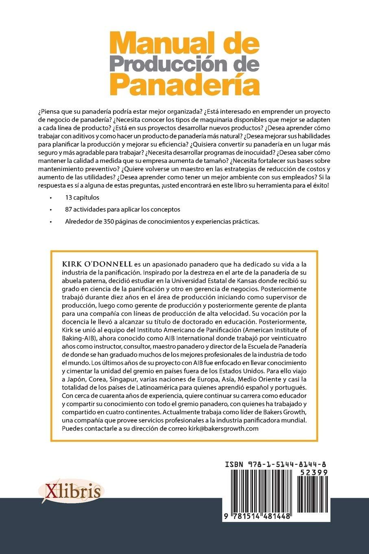 Manual de Producción de Panadería: Amazon.es: Kirk ODonnell: Libros