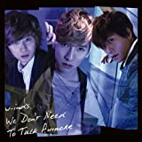 We Don't Need To Talk Anymore 初回盤B(DVD付)