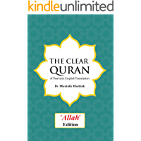 """The Clear Quran: A Thematic English Translation (""""Allah"""" edition)"""