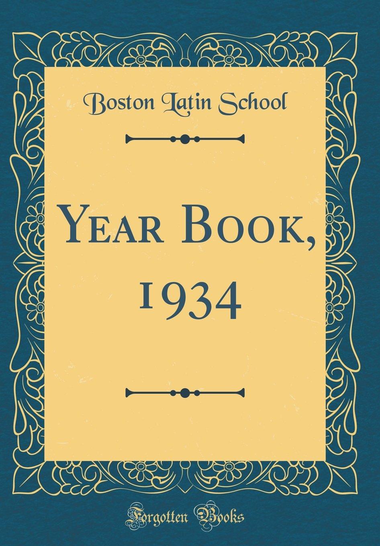 Year Book, 1934 (Classic Reprint) ebook