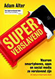 Superverslavend (Dutch Edition)