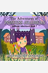 The Adventures of Princess Jellibean Paperback