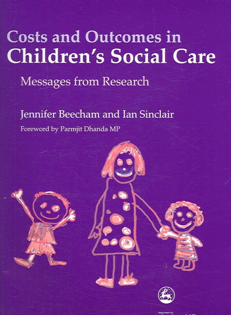 Costs and Outcomes in Children's Social Care : Messages from Research(Paperback) - 2006 Edition pdf epub