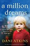 Million Dreams: An absolutely heartbreaking page turner