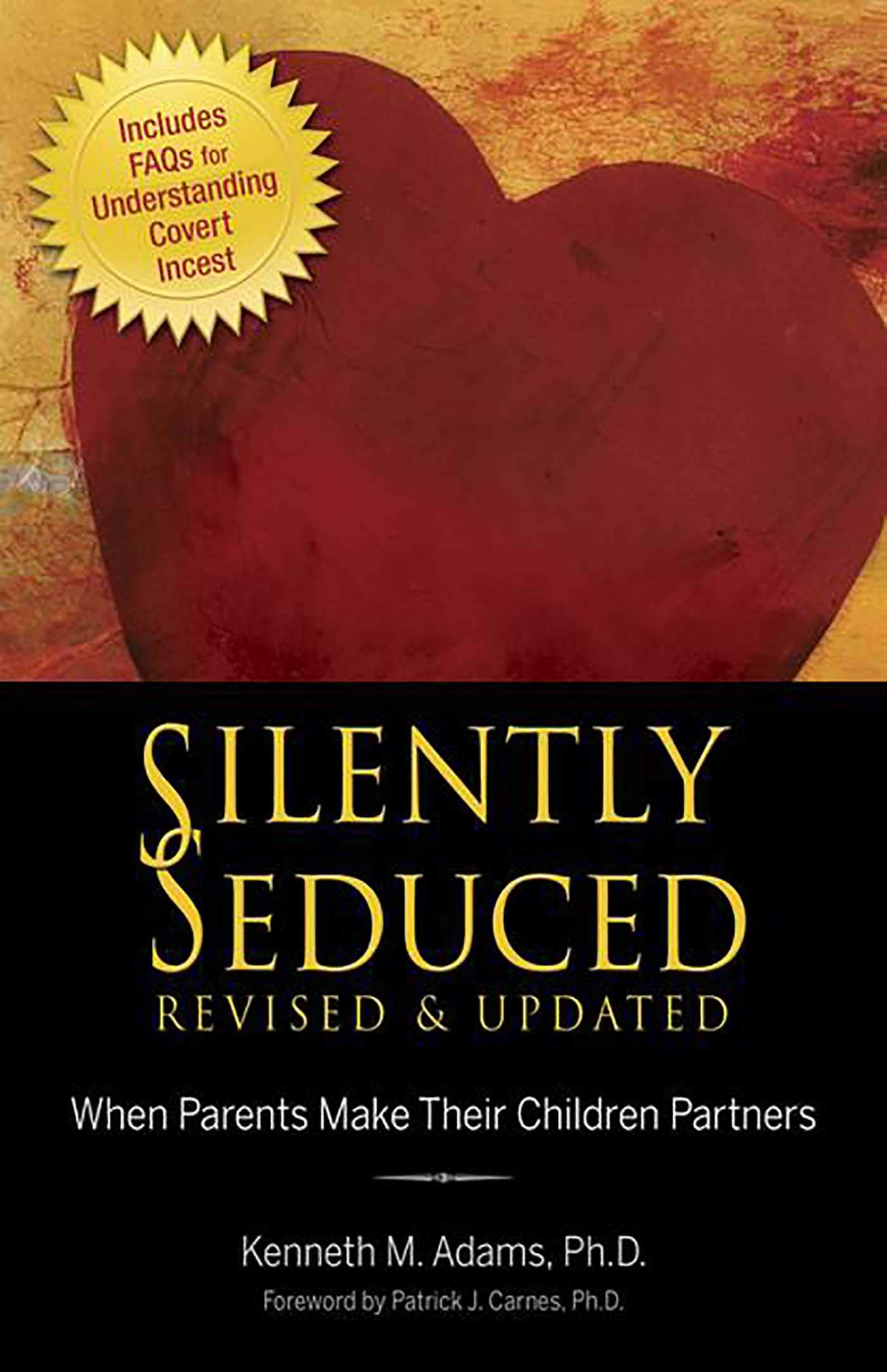 Silently Seduced: When Parents Make Their