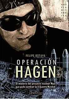 Operacion Hagen (Novela Histórica)