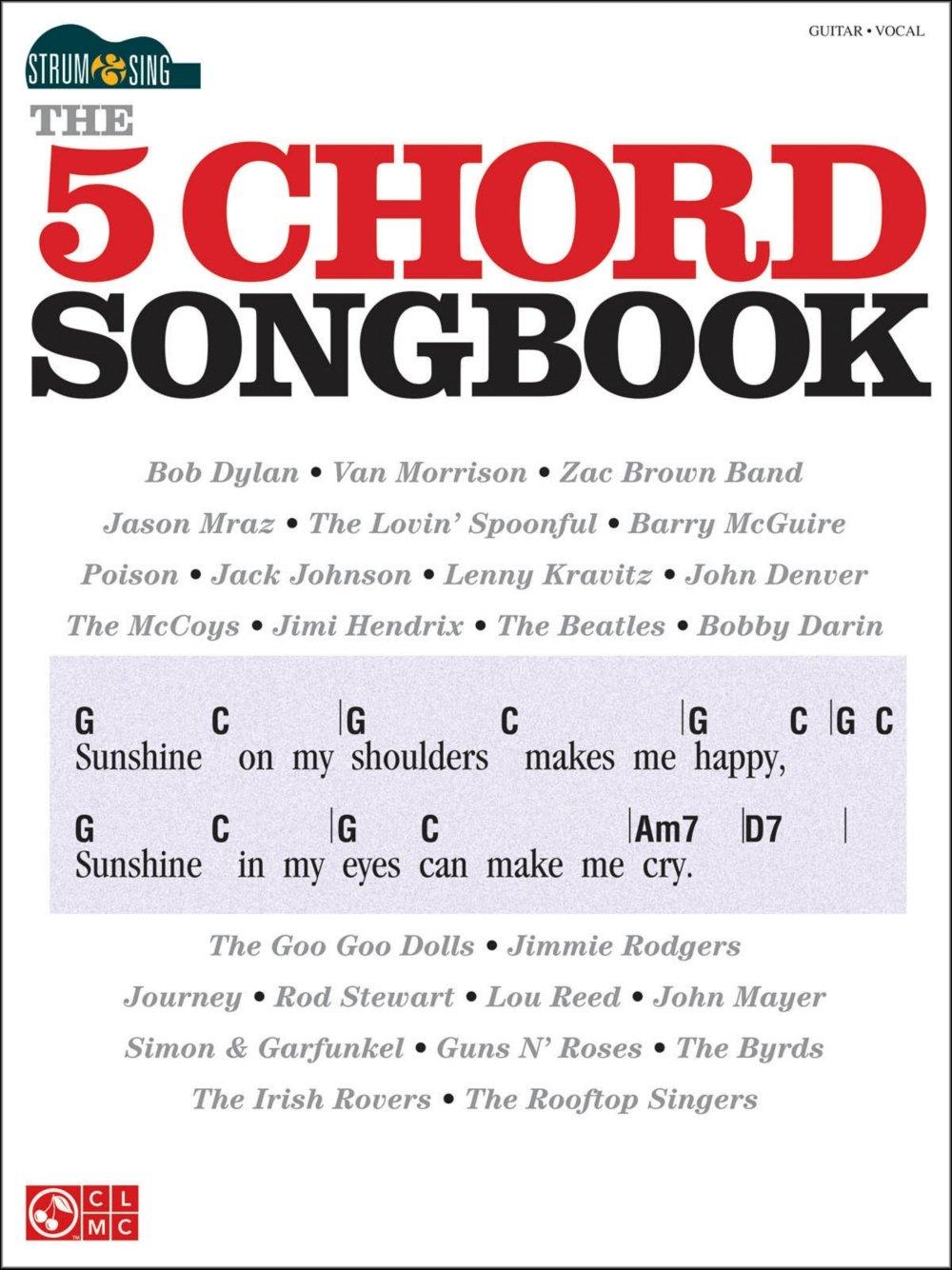 Amazon Cherry Lane The 5 Chord Songbook Strum Sing Series