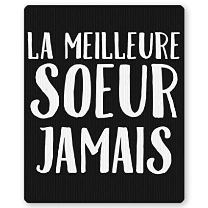 la meilleure soeur jamais best sister ever in french mouse pad birthday christmas valentine anniversary