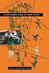 A Different Kind of War Story (The Ethnography of Political Violence) Paperback