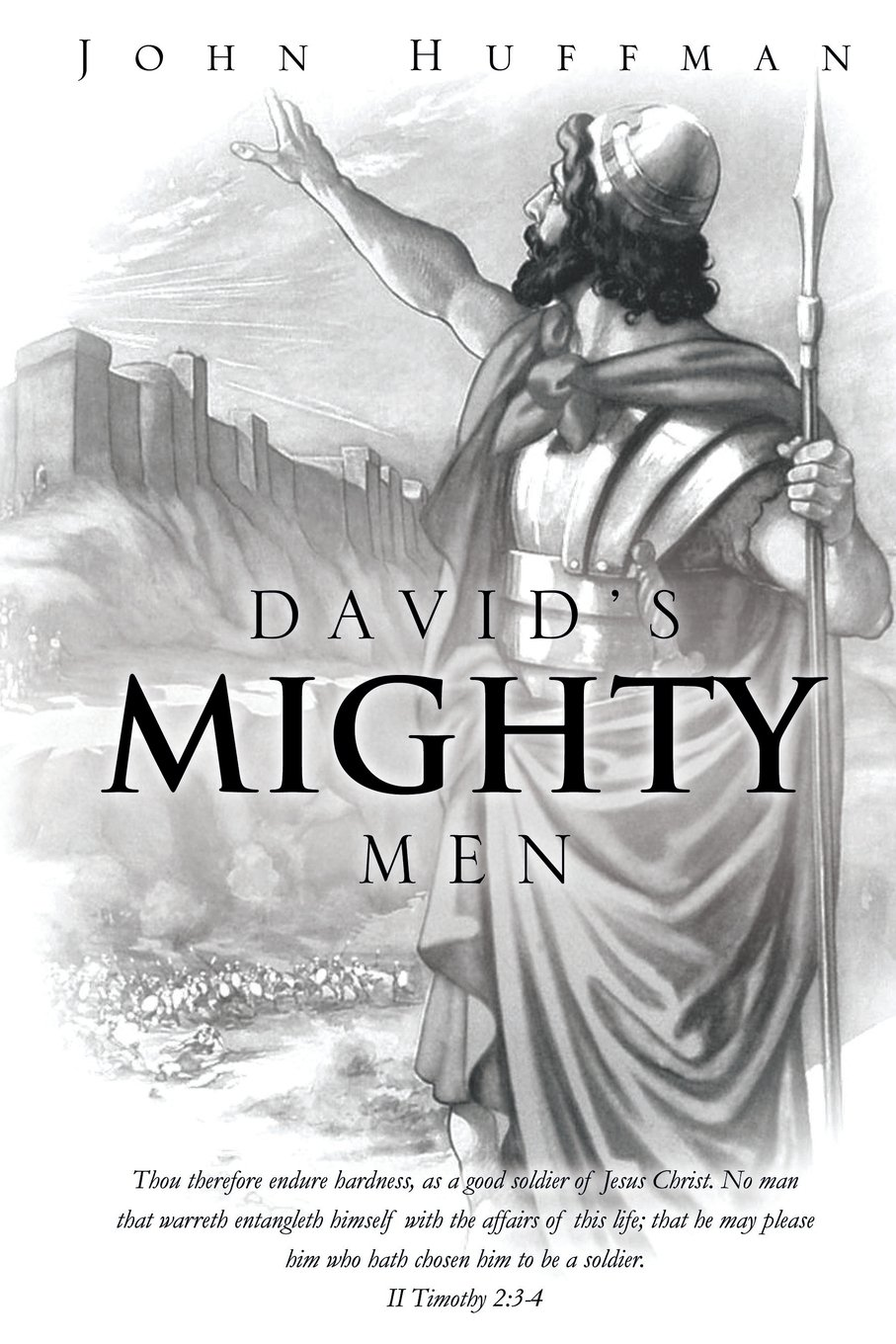 Davids Mighty Men John Huffman 9781625097194 Amazon Books