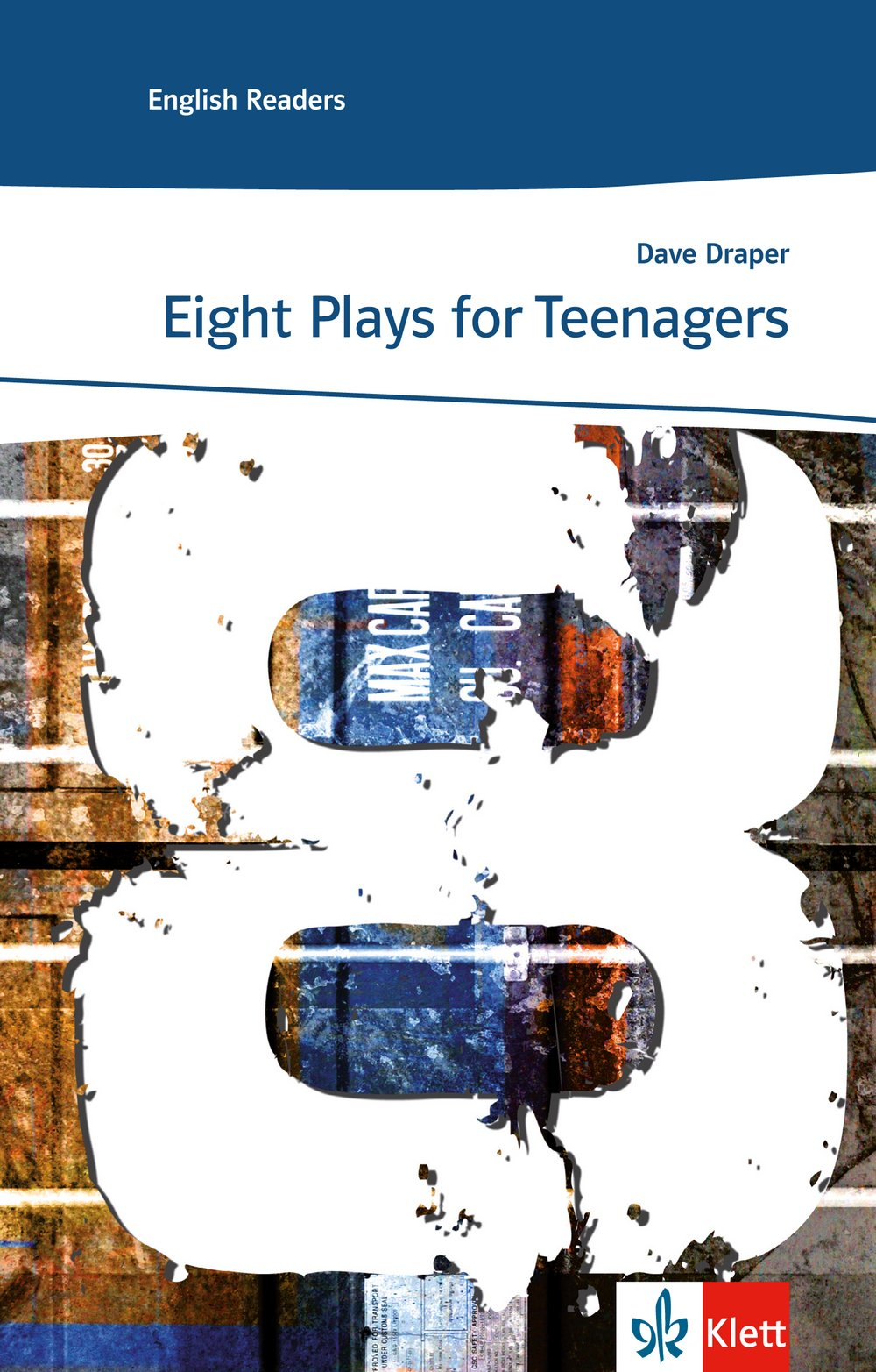 Eight plays for teenagers: Englische Lektüre für das 3., 4., 5. Lernjahr (Klett English Readers)