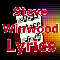 Lyrics for Steve Winwood